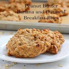 Peanut Butter Oatmeal Banana Breakfast Bites {healthy, no sugar} Just made these and they're delicious!