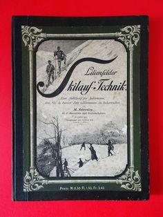 Mathias Zdarsky Lilienfeld Niederösterreich Skilauf Technik 1897 Schi Alpin Felder, History, Frame, Ebay, Home Decor, Lilies, Homemade Home Decor, A Frame, Historia