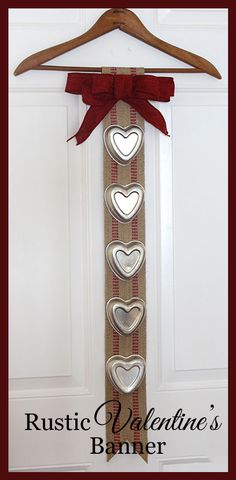 DIY fun and rustic Valentine banner made with tin jello molds