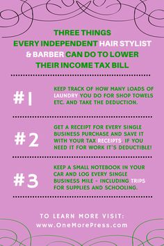 "Three Things Every Independent Hair Stylist & Barber Can Do To Lower Their Income Tax Bill. <a class=""pintag"" href=""/explore/barber/"" title=""#barber explore Pinterest"">#barber</a> <a class=""pintag searchlink"" data-query=""%23hairstylist"" data-type=""hashtag"" href=""/search/?q=%23hairstylist&rs=hashtag"" rel=""nofollow"" title=""#hairstylist search Pinterest"">#hairstylist</a> <a href=""http://www.OneMorePress.com"" rel=""nofollow"" target=""_blank"">www.OneMorePress.com</a>"