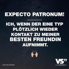 Visual Statements® Expecto Patronum!  Sprüche/ Zitate/ Quotes/ Spaß/ witzig/ lustig/ Fun