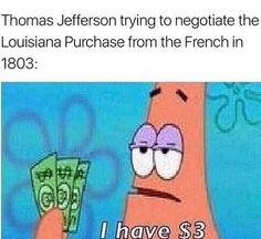 thomas jefferson louisiana purchase spongebob meme