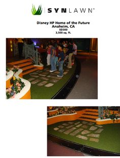 Why do carpet when you can do SYNLawn instead? Disney chose SYNLawn for the entrance to the HP Home of the Future.