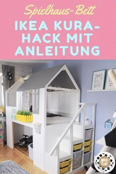 Playhouse DIY: IKEA KURA Hack for the children's room to copy with instructions!  #children #instructions #kinderzimmergestaltungdachschräge #playhouse