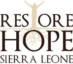 Restore Hope - Sierra Leone