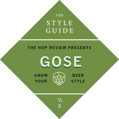 The Hop Review – Interviews & Beer Banter – The Style Guide v. X: Gose