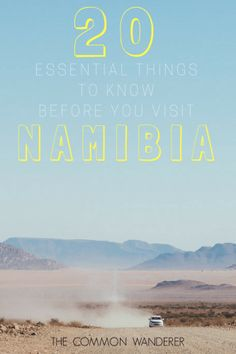 20 essential things to know before you visit Namibia - The Common Wanderer - Travel Blog