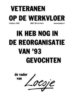 veranderen loesje - Google zoeken Level 42, Dutch Quotes, Word 3, Are You Happy, Wise Words, Meant To Be, Funny Quotes, Inspirational Quotes, Positivity