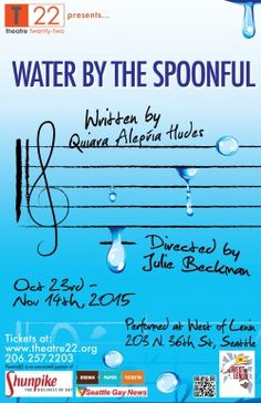 Water by the Spoonful. Theatre 22.