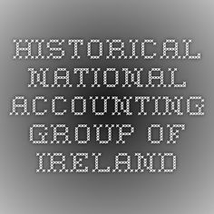 Historical National Accounting Group of Ireland