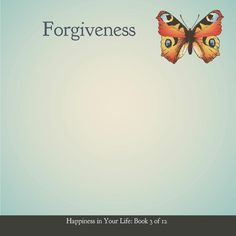 Forgiveness. Holding on to past hurts is like holding on to a giant boulder. Forgiving doesn't mean saying that the offending act or words were OK. It also doesn't mean keeping that person or people in your life, afterward.