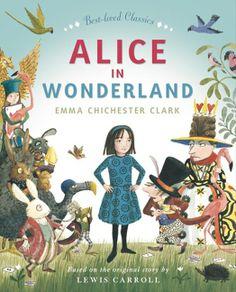 Alice in Wonderland by Emma Chester Clarke