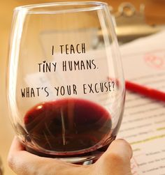 Wine Glasses - Find this awesome teacher wine glass at www.BoredTeachers... $14.99 This speaks for itself! I NEED this!