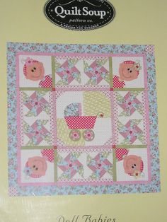 Doll Babies Quilt Pattern by Quilt Soup Babies by agardenofroses