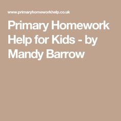 Primary Homework Help for Kids - by Mandy Barrow Math Websites, Kids Education, Homework, Maths, Homeschooling, Therapy, Culture, Activities, History