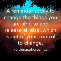 #keithmacpherson #dailyintention #release #change #serenityprayer #allow #letgo #breathe #mindfulness