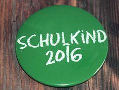 Button Anstecker Schulkind 2016 grün