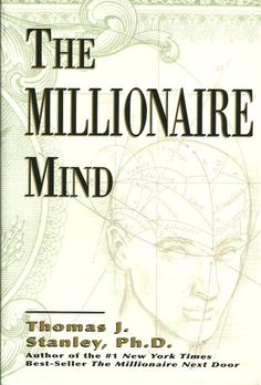 STANLEY, THOMAS J. The Millionaire Mind