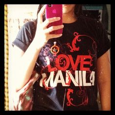 Team Manila - Love Manila shirt Late Bloomer, Call Backs, Manila, Philippines, Postcards, Lifestyle, Blog, Shirts, Clothes