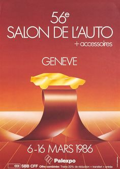 56ème Salon de l'auto à Genève PUBLIPARTNER (1986) Travel Posters, Vintage Posters, Marie, Vroom Vroom, The Originals, Movie Posters, Exhibitions, Poster Vintage, Film Poster