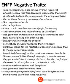 ENFP - negative traits --- This is a great list. (Not saying every ENFP has these issues, but that that *can*) I definitely have issues with a lot of these things. Such as mundane tasks.