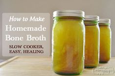 How to Make Homemade Bone Broth - Slow Cooker, Easy and Healing
