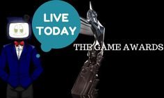 The Game Awards - http://gamesources.net/the-game-awards-live-today/