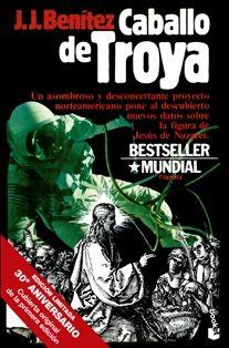 Reseña: Caballo de Troya, de J.J. Benítez | Crónicas Literarias