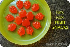 Homemade fruit snacks by Occasionally Crafty