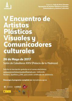 """Hoy,a las 10h,en el Palacio de la Madraza tendrá lugar el """"V Encuentro de Artistas Plásticos Visuales y Comunicadores culturales"""". Organizan: Aula de Artes Visuales y Agrupación de Artistas Plásticos y Visuales, Comunicadores y Gestores culturales. Organiza: #ArtesVisualesUGR https://lamadraza.ugr.es/evento/v-encuentro-de-artistas-plasticos-visuales-y-comunicadores-culturales/"""