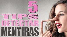 Liked on YouTube: 5 tips para detectar mentiras