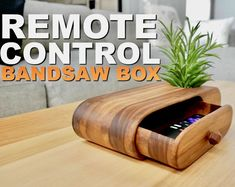 Diy Bandsaw Box For Remote Control Woodworking