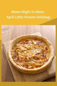Moms Night In Ideas with April Bizarre Holidays #LadiesNight