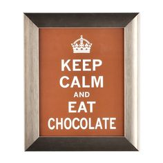 Keep calm and eat chocolate #kirklands #creativekitchen
