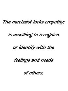 The narcissist...
