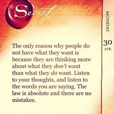 Secret. Life changing book. Get it read it live it. (KB)