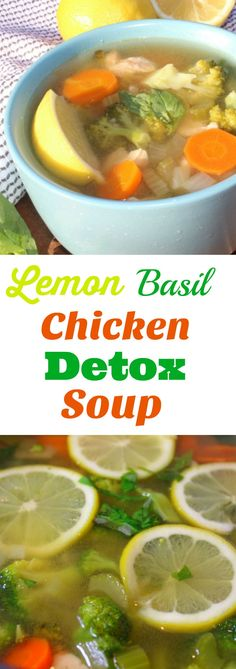An easy, healthy Lemon Basil Chicken Detox Soup to cleanse your body and soul. and Paleo diet friendly. This can also be a freezer meal as well as make delicious dinner leftovers. An easy, healthy Lemon Basil Menu Detox, Detox Diet Drinks, Detox Diet Plan, Detox Juices, Detox Foods, Healthy Detox Soup, Clean Diet, Clean Eating, Lemon Basil Chicken