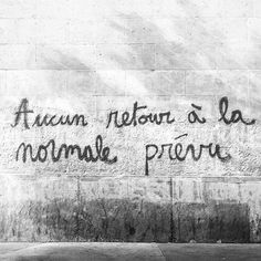 Dont Be Normal, Jolie Phrase, Inspirational Speeches, Healing Words, Quote Citation, French Quotes, Sweet Words, Street Art Graffiti, Positive Attitude