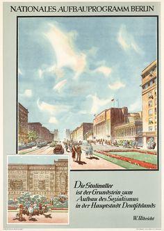 Nationales Aufbauprogramm Berlin  Die Stalinallee ist der Grundstein zum  Aufbau des Sozialismus in der  Hauptstadt Deutschlands.  ZK der SED, Berlin (DDR). Entwurf Ernst Semmler, Deutsche Demokratische Republik (DDR) 1952