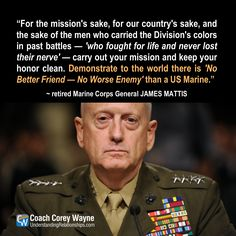 "General Mattis Quotes I Think I'm Gonna Have To Create A ""mad Dog"" Mattis Board Marines"