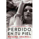 Perdido en tu piel by- Rosana Ubanell 12/14