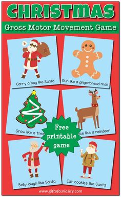 FREE printable Christmas Gross Motor Movement Game. . . a perfect way to give kids a movement break during the day!    Gift of Curiosity
