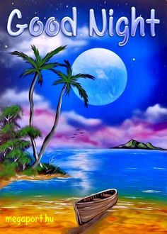 Good Night Friends Images, Good Night Qoutes, Good Night Love Messages, Good Night Love Images, Good Night Prayer, Cute Good Night, Good Night Blessings, Good Night Greetings, Good Night Wishes