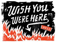 Wish You Were Here — Friends of Type