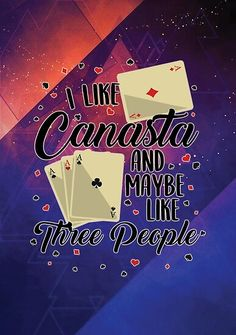 'Canasta I Like Canasta Maybe 3 People Funny Card Game Gift' Poster by Sifoustore Canasta Card Game, Funny Cards, Card Games, Canvas Prints, Poster, Gifts, Favors, Photo Canvas Prints, Funny Maps