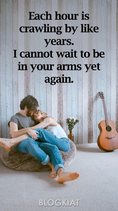 Each hour is crawling by like years. I cannot wait to be in your arms yet again.  **********  50+ Good Night Love Quotes, Sayings, Messages For Him/Her #goodnightlovequotes #sweetquotes #lovequotes #lovequotesforher #lovequotesforhim #lovemessages #lovesayings #relationships #sweetdreams #takecarequotes #love Night Love Message, Good Night Love Quotes, Good Night For Him, Good Morning Quotes For Him, Sweet Love Quotes, Missing Quotes, Love Quotes For Her, Sweet Goodnight Text, Goodnight Texts For Him