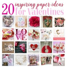 20 Inspiring Paper Craft Ideas for Valentine's Day