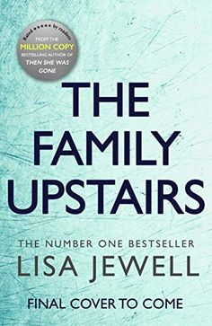 The Family Upstairs by Lisa Jewell Book Club Books, Book Nerd, Book Lists, Good Books, Books To Read, My Books, Reading Lists, Gratitude Book, Beach Reading