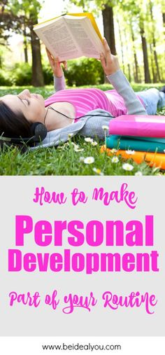 How To Make Personal Development Part of Your Routine | Be Ideal