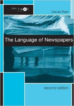 The language of newspapers / Danuta Reah